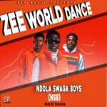 Ndola Swaga Boys – Zee World Dance