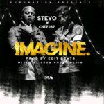 Stevo ft. Chef 187 – Imagine