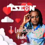 T-Sean – I Love You Bebe