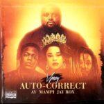 VJeezy ft. Jay Rox, AY & Mampi – Auto Correct
