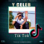 Y Celeb – Tik Tok
