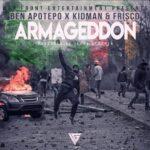 Ben Apotepo ft. Kidman & Frisco – Armageddon