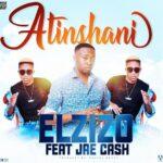 El Zizo ft. Jae Cash – Atishani (Prod. By Fraicy Beats)