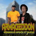Emebezho ft. Burna – Armageddon (Prod. By Pyscho Beats)