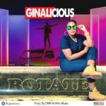Ginalicious – Rotate