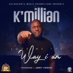 K Millian – Love Me The Way I Am