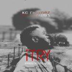 KC Rhymez ft. Success Culture – I Try