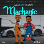 Neo ft. Yo Maps – Mechanic