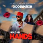 OC Osilliation – Hold My Hand