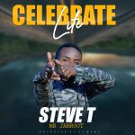 Steve T – Celebrate Life (Prod. By DJ Momo)