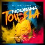 Towela – No Drama