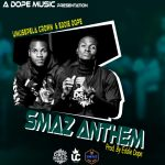 Umusepela Crown & Eddie Dope – Smaz Anthem