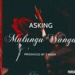 Asking – Mulungu Wanga