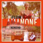 B Flow ft. Kekero – Amanone