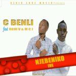 C Benli ft. Roni V & MCJ – Njebeniko Ine