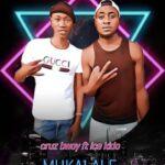 Cruz Bwoy ft. Ice Kido – Mukalale