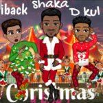 D Kul ft. Iback & Shaka – Christmas