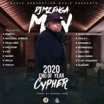 DJ Mzenga Man ft. Various – 2020 End Of Year Cypher (Leaked Song)