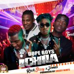 Dope Boys ft. Rich Bizzy & Jemax – Ichila