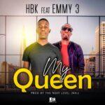HBK ft. Emmy 3 – My Queen