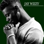 Jay wizzy ft. Cyborg – On Fire