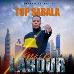 Top Sabala – Ndi Ku Labour