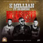 K'Millian ft. HD Empire – Nikumbuseko