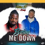 Killer P ft. Kassy – Bring Me Down (Prod. By Ken Dee)