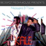 Nizzy Pro ft. T-Low – Kale