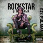 Rockstar – Six Fulama (Prod. By T Rash)