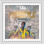 Sub Sabala – State of Chimwemwe (Freestyle)