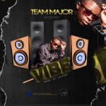 Trust Major – Vibe