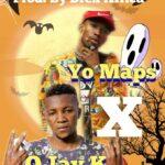 Yo Maps & O Jay K – Opportunity