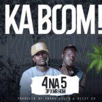4 Na 5 – Ka Boom !