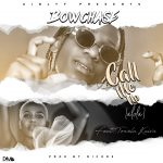 Bow Chase ft. Towela – Call Me Up