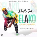 Drifta Trek ft. Medley, Jae Cash & Stevo – Selako