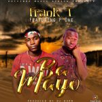 Frank T ft. P One – Ba Mayo