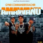 Gynix Commander Exacher – Ama Wanu (Prod. By Akili Beats)
