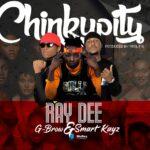 Ray Dee X G-Brow X Smart Kayz – Chinkupity