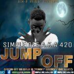 Simple Dee (420) – Jump Off