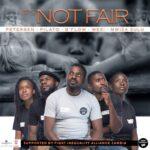 Petersen, Pilato, B'Flow, Wezi & Mwiza Zulu – It's Not Fair