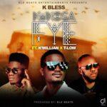 K Bless ft. K'millian & T-Low – Kukosafye
