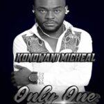 Kondwani Micheal – Only One