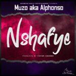 Muzo Aka Alphonse – Nshafye