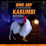 One Jay – Kasumbi Katooka (White Chicken)