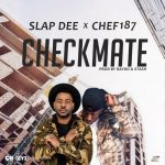 Chef 187 ft. Slapdee – Wake Up