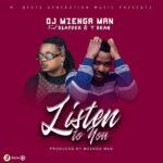 DJ Mzenga Man ft. T Sean & Slapdee – Listen To You