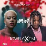 DJ Mzenga Man ft. TIM & Towela Kaira – Ndiwe
