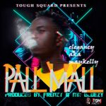 Elegancy – Pall Mall (Prod. By Frenzy & Mr Bluezy)