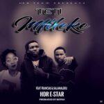 Hdr E-star ft. Francias & Hassan Salamaleku – Teti Mfileke